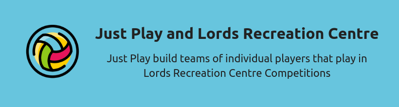 Just play and Lords Recreation Centre blue Background
